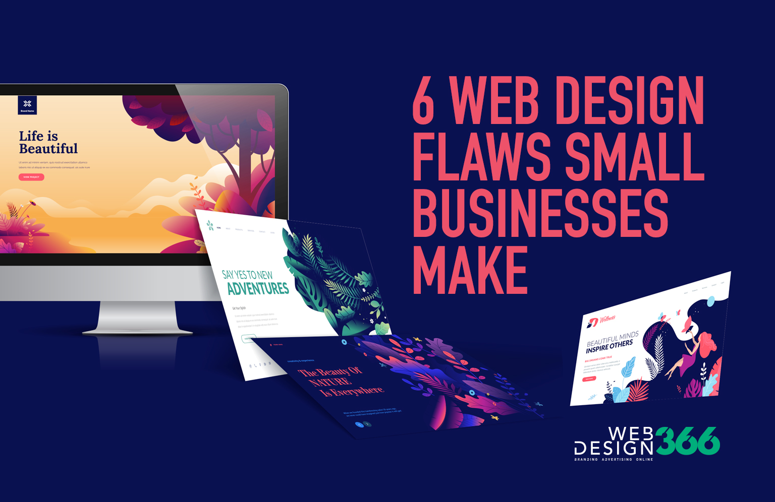 6 Web Design Flaws Small Businesses Make